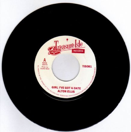 Alton Ellis - Girl I've Got A Date / Blackmans Word (Treasure Isle) UK 7""